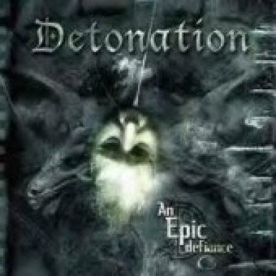 DETONATION: An Epic Defiance