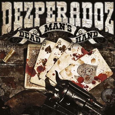 DEZPERADOZ: Dead Man's Hand