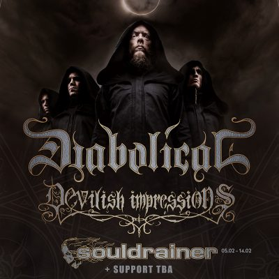 DIABOLICAL: Tour mit DEVILISH IMPRESSIONS, SOULDRAINER & BLACK ROYAL
