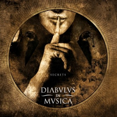 DIABULUS IN MUSICA: Secrets