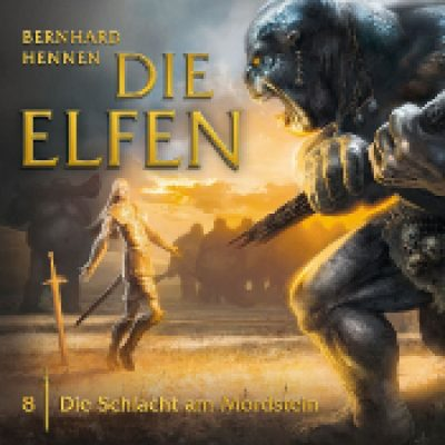 DIE ELFEN: Folge 8 – Die Schlacht am Mordstein [Hörspiel]
