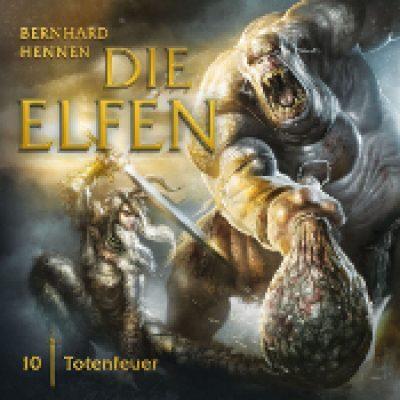 DIE ELFEN: Folge 10 – Totenfeuer [Hörspiel]