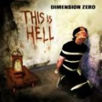 DIMENSION ZERO: This Is Hell