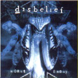DISBELIEF: Worst Enemy