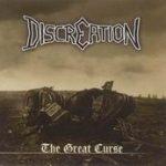 DISCREATION: The Great Curse [Eigenproduktion]