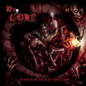 """DR. GORE: streamen """"From the Deep of Rotten"""" Album"""