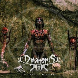 DRAKONIS: The Great Miasma [EP]
