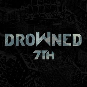 "DROWNED: Neues Album ""7th"""