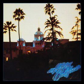 "EAGLES: Jubiläumsedition von ""Hotel California"""
