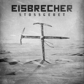 "EISBRECHER: POWERWOLF-Cover ""Stossgebet"" als Single"