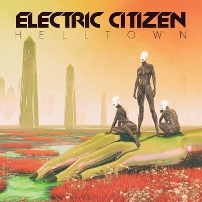 """ELECTRIC CITIZEN: Track vom """"Helltown"""" Album"""