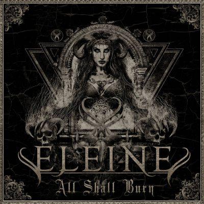 ELEINE: All Shall Burn [EP]