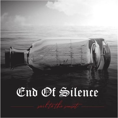 "END OF SILENCE: Labeldeal für ""Sail To The Sunset"" Album"