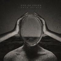 """END OF GREEN:  """"Void Estate"""" – dritter Song vom neuen Album online"""