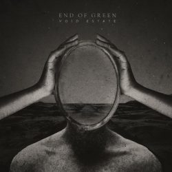 "END OF GREEN: zweiter Song vom neuen Album ""Void Estate"""