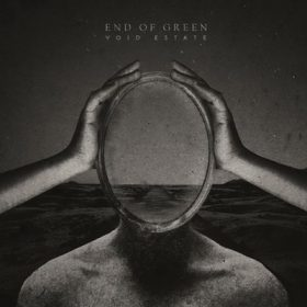 "END OF GREEN:  ""Void Estate"" – dritter Song vom neuen Album online"
