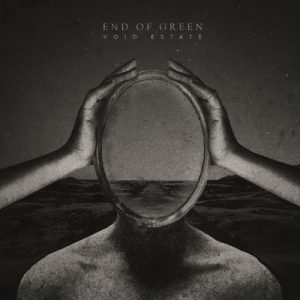 "END OF GREEN: neues Album ""Void Estate"""