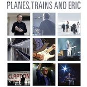 ERIC CLAPTON: Planes, Trains And Eric [DVD]