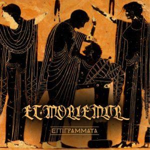 ET MORIEMUR: Epigrammata