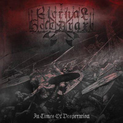 """ETERNAL HELCARAXE: weiterer Track vom """"In Times of Desperation""""-Album"""