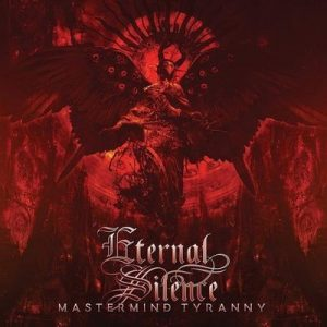 "ETERNAL SILENCE: Video vom ""Mastermind Tyranny""-Album"