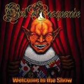 EVIL MASQUERADE: Welcome to the Show
