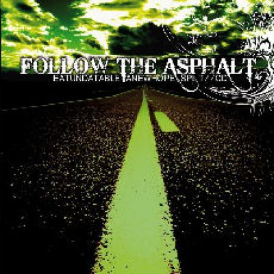 EATUNDATABLE / ANEWHOPE: Follow The Asphalt