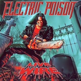 ELECTRIC POISON: Live Wire