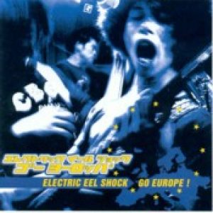 ELECTRIC EEL SHOCK: …Go Europe