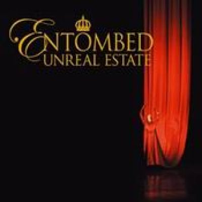 ENTOMBED: Unreal Estate