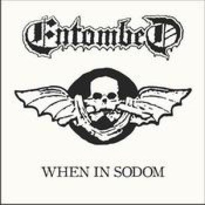 ENTOMBED: When in Sodom [EP]