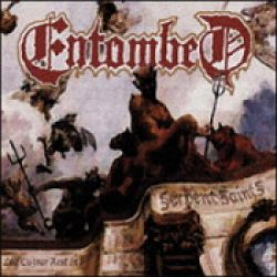 ENTOMBED: Serpents Saints
