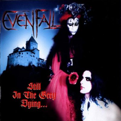 EVENFALL: Still In The Grey Dying