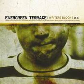 EVERGREEN TERRACE: Writers Block