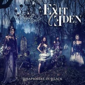 "EXIT EDEN: kündigen ""Rhapsodies in Black""-Album an"