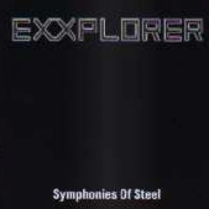 EXXPLORER: Symphonies Of Steel