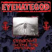 EYEHATEGOD: Preaching the End-Time Message