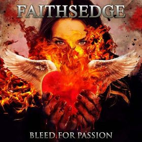 "FAITHSEDGE: kündigen Melodic Hard Rock Album ""Bleed for Passion"" an"