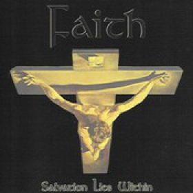 FAITH: Salvation lies within