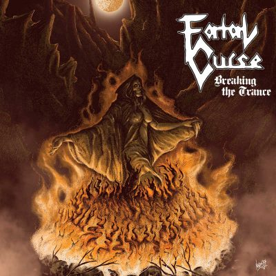 "FATAL CURSE: debütieren mit ""Breaking the Trance"" Album"