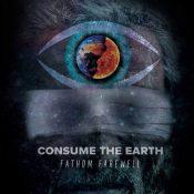 "FATHOM FAREWELL: kündigen neue Melodic Metalcore-EP ""Consume the Earth"" an"
