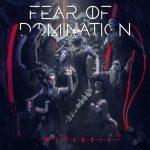 """FEAR OF DOMINATION: Neues Album """"Metanoia"""""""