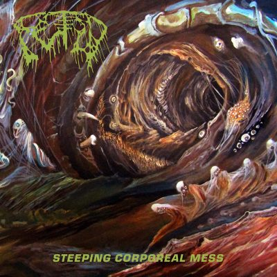"FETID: kündigen ""Steeping Corporeal Mess"" Album an"
