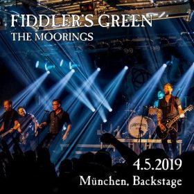 FIDDLER'S GREEN, THE MOORINGS, Backstage Werk, München, 4.5.2019
