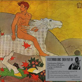FLEETWOOD MAC: Then Play On – Celebration Edition [Re-Release]