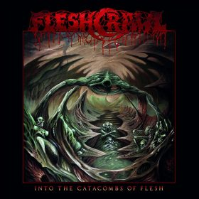 "FLESHCRAWL: Neues Album ""Into The Catacombs Of Flesh"" nach 12 Jahren"