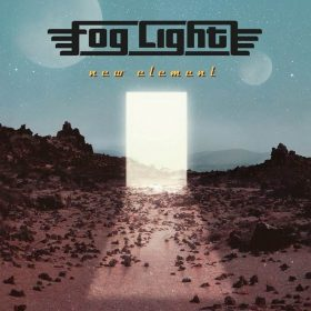 "FOG LIGHT: Erster Track von Fusion Rock-Album ""New Element"""