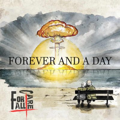 "FOR ALL I CARE: Neues Post-Hardcore Album ""Forever And A Day"""
