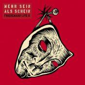 """FRIEDEMANN: neues Live-Album """"Mehr Sein als Schein – Friedemann Live II"""""""