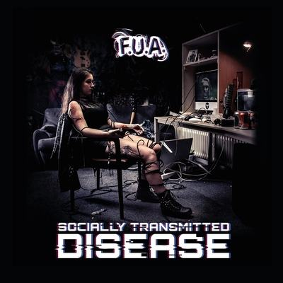 "F.U.A.: Labeldeal für ""Socially Transmitted Disease"" Album"